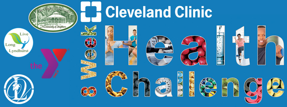 Cleveland Clinic and Live Long Lyndhurst Present An 8 Week Health Challenge at the Hillcrest Family YMCA - Live Long Lyndhurst: A Health and Wellness Initiative